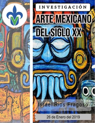 Arte Mexicano Del Siglo Xx By Israelriosf Issuu