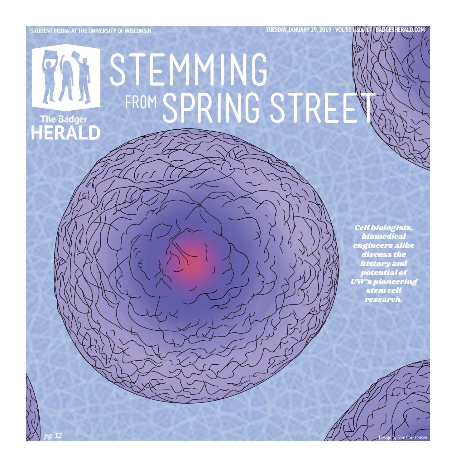 Why Blue Eyed Wisconsinites Tended To >> Stemming From Spring Street Volume 50 Issue 17 By The Badger