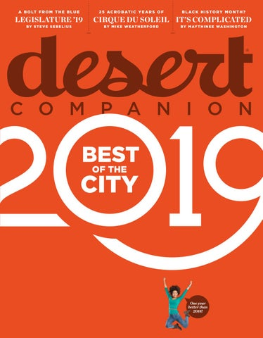 052441117a Desert Companion - February 2019 by Nevada Public Radio - issuu