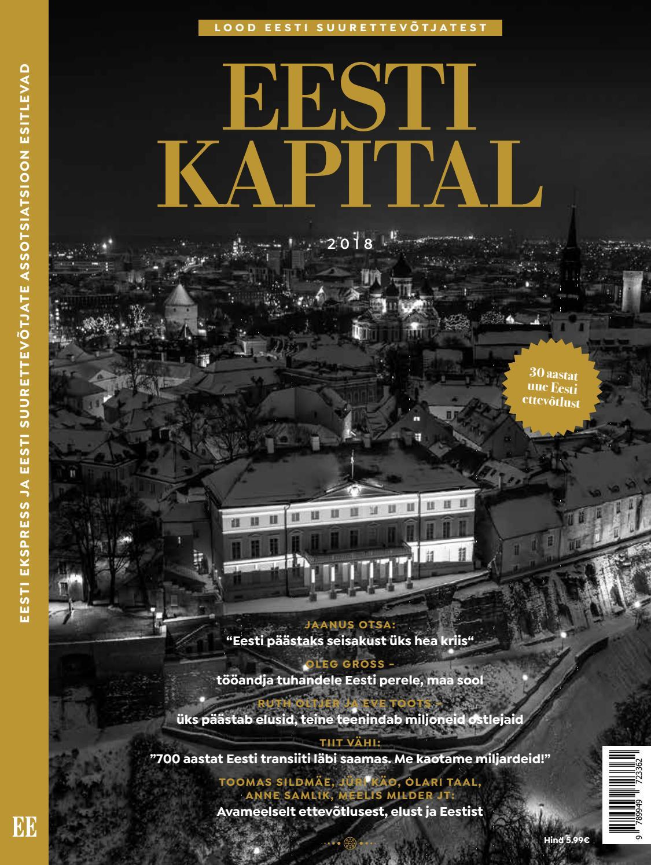 a6770583148 Eesti Kapital 2018 by AS Ekspress Meedia - issuu