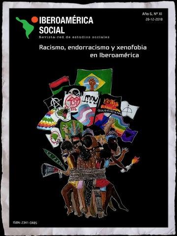 Racismo Endorracismo Y Xenofobia En Iberoamérica By