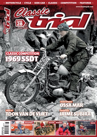 Classic Trial Magazine Issue 28 Spring 2019 by Trials Media