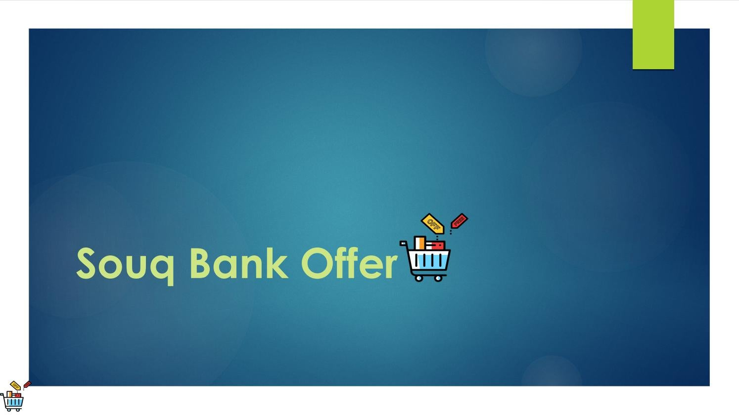 Souq Bank Offer by Raveena Arora - issuu