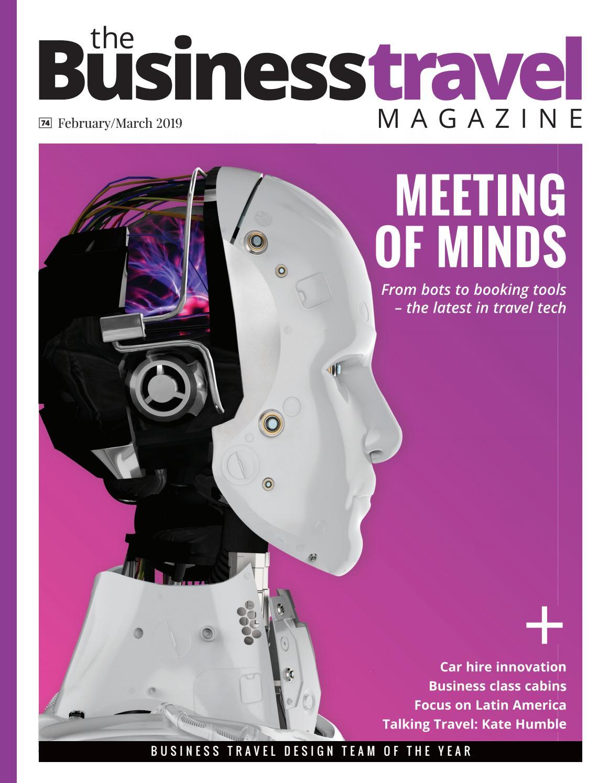 894e82c2a4fb The Business Travel Magazine February-March 2019 by BMI Publishing Ltd -  issuu