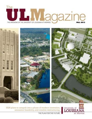 ae38b8a74 ULM Magazine Fall 2013 by University of Louisiana Monroe - issuu