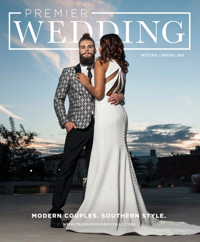 c73ca29607360 Premier Wedding Magazine Winter/Spring 2019 by Premier Wedding - issuu
