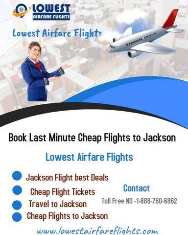 Cheap Last Minute Flights >> Book Last Minute Cheap Flights To Jackson By Lowest Airfare