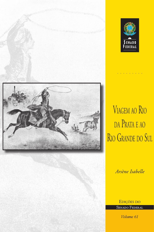 b72365bf39 Viagem ao Rio da Prata e ao RS by Natanael Vaz Pereira - issuu