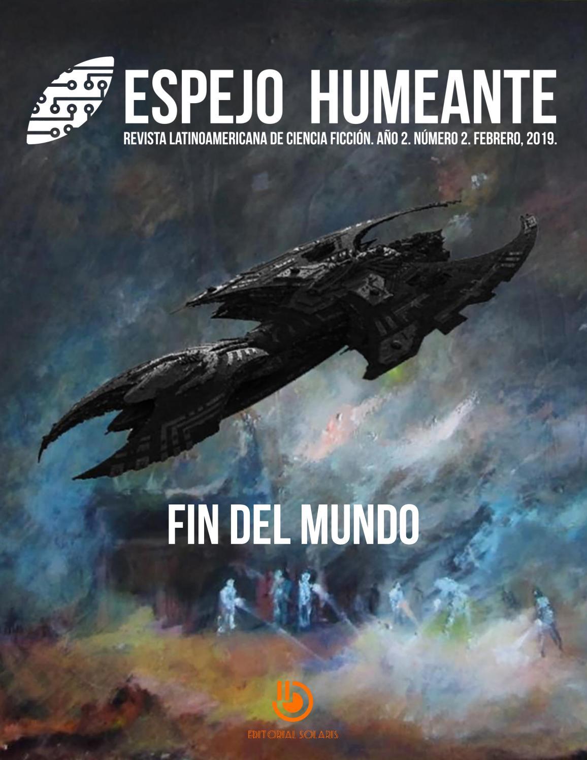 Revista Espejo Humeante, Número 2, Febrero 2019 by Revista Espejo Humeante  - issuu