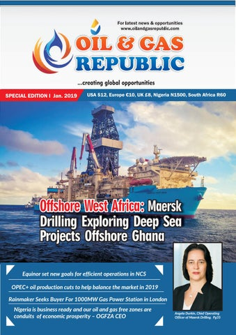 Oil and Gas Republic January Edition 2019 by OIL AND GAS