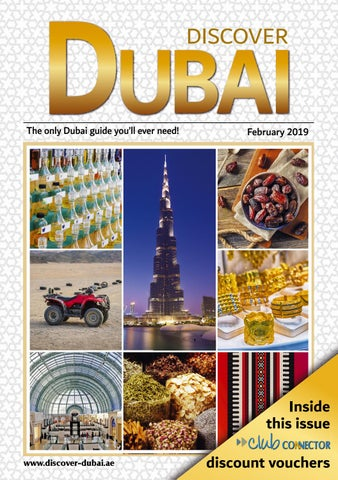 February 2019 Discover Dubai by Connector Publishing - issuu
