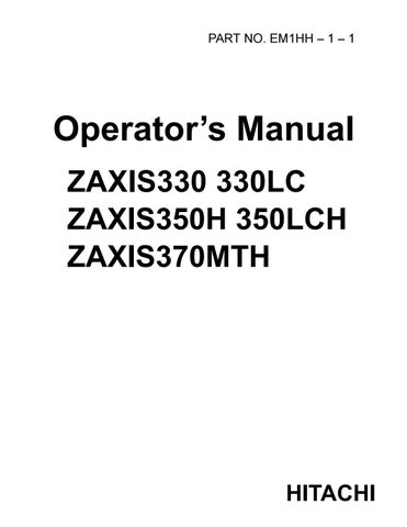 Hitachi Zaxis 330lc Hydraulic Excavator Operator S Manual By 163114103 Issuu