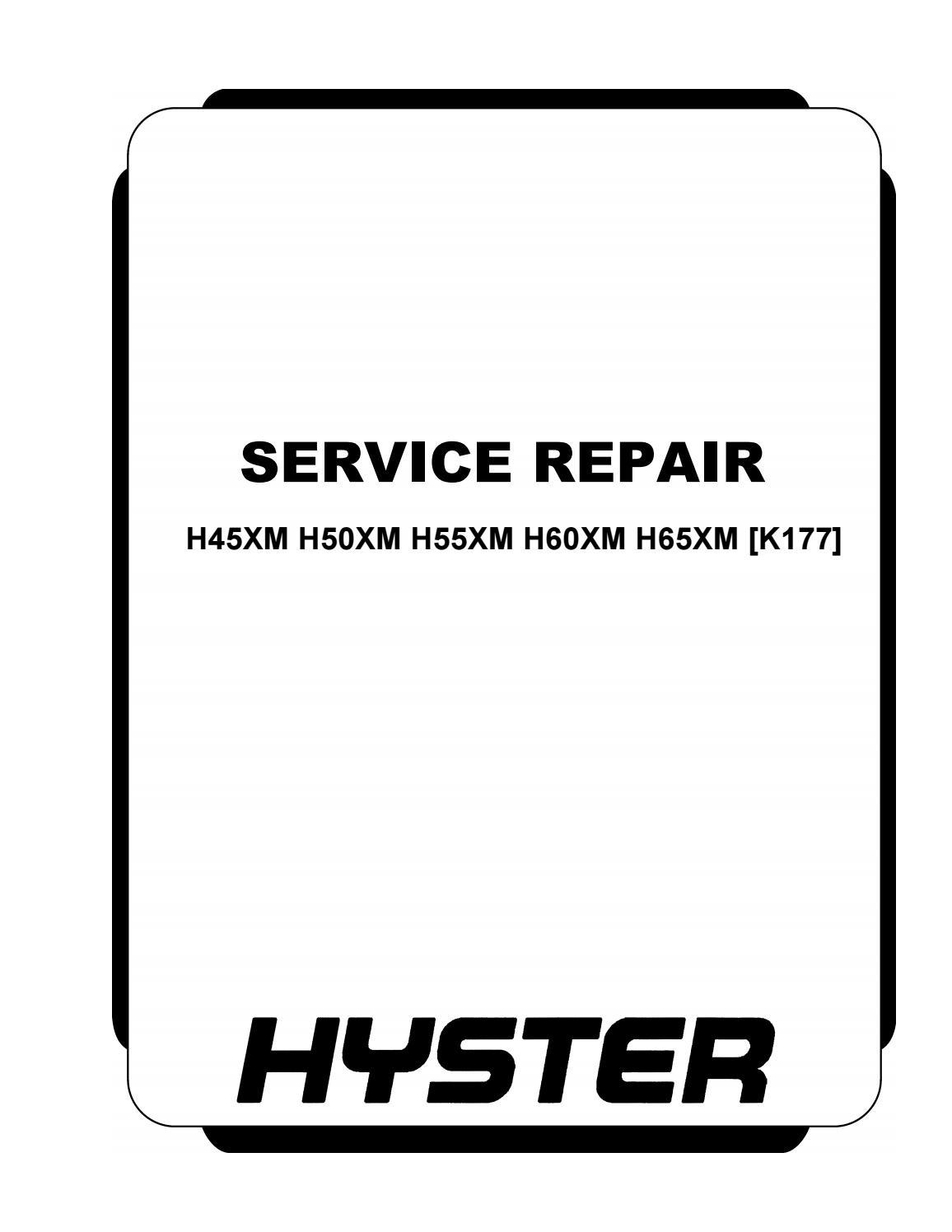 Hyster (K177) H65XM Forklift Service Repair Manual by 163114103 - issuu | Hyster Forklift Wiring Schematics 1990 |  | Issuu