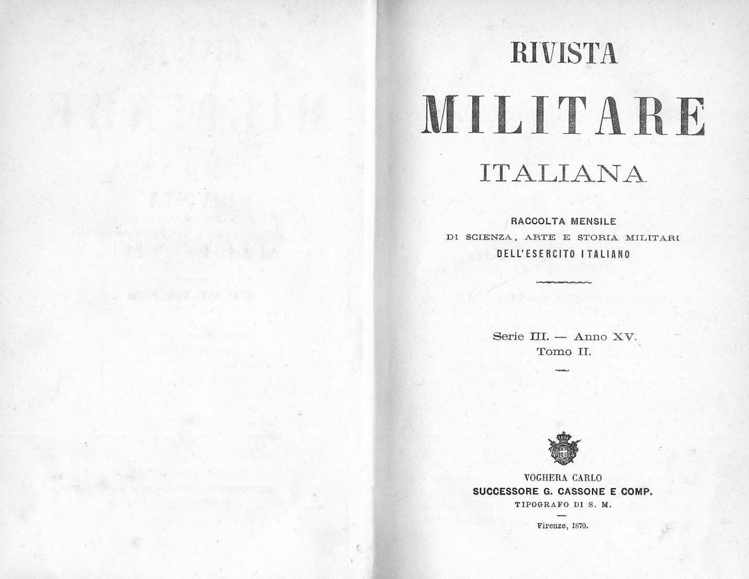 a328d7c5dfb9 RIVISTA MILITARE 1870 TOMO II by Biblioteca Militare - issuu