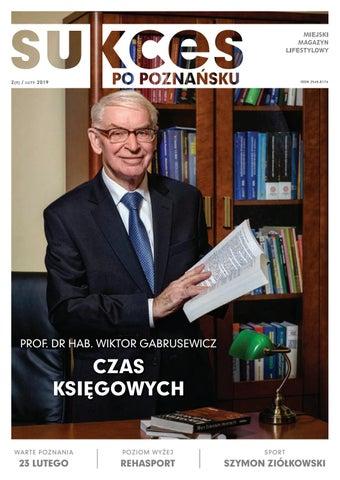 eaad4d987d2b9 Sukces po poznańsku_luty 2019 by joanna.synoradzka - issuu