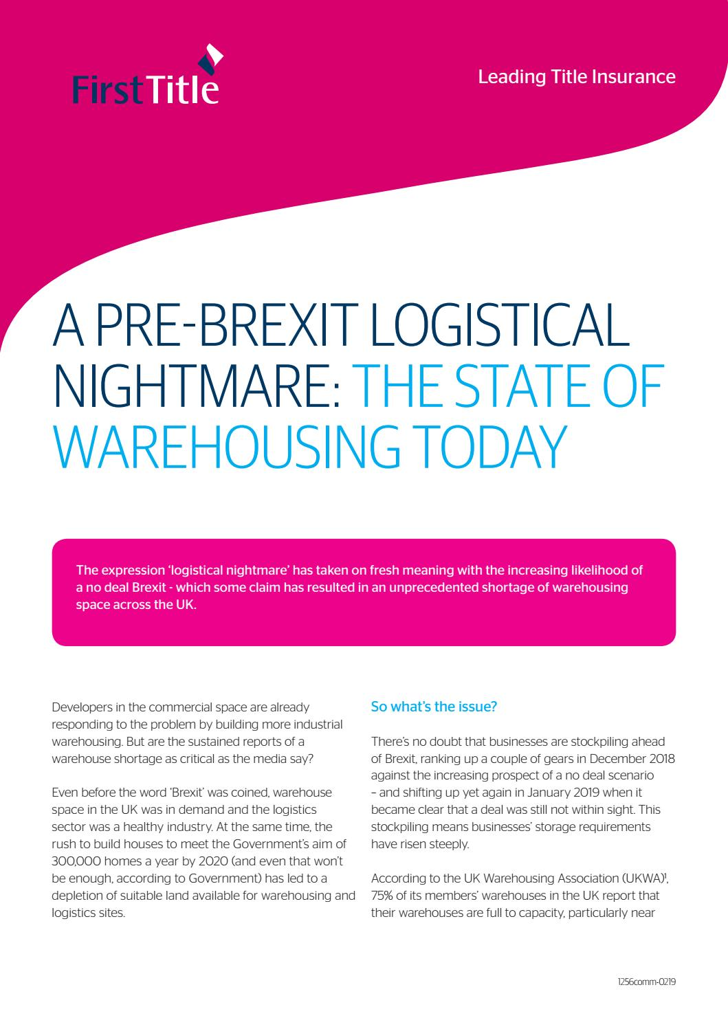 A pre-Brexit Logistical Nightmare: The State of Warehousing Today by