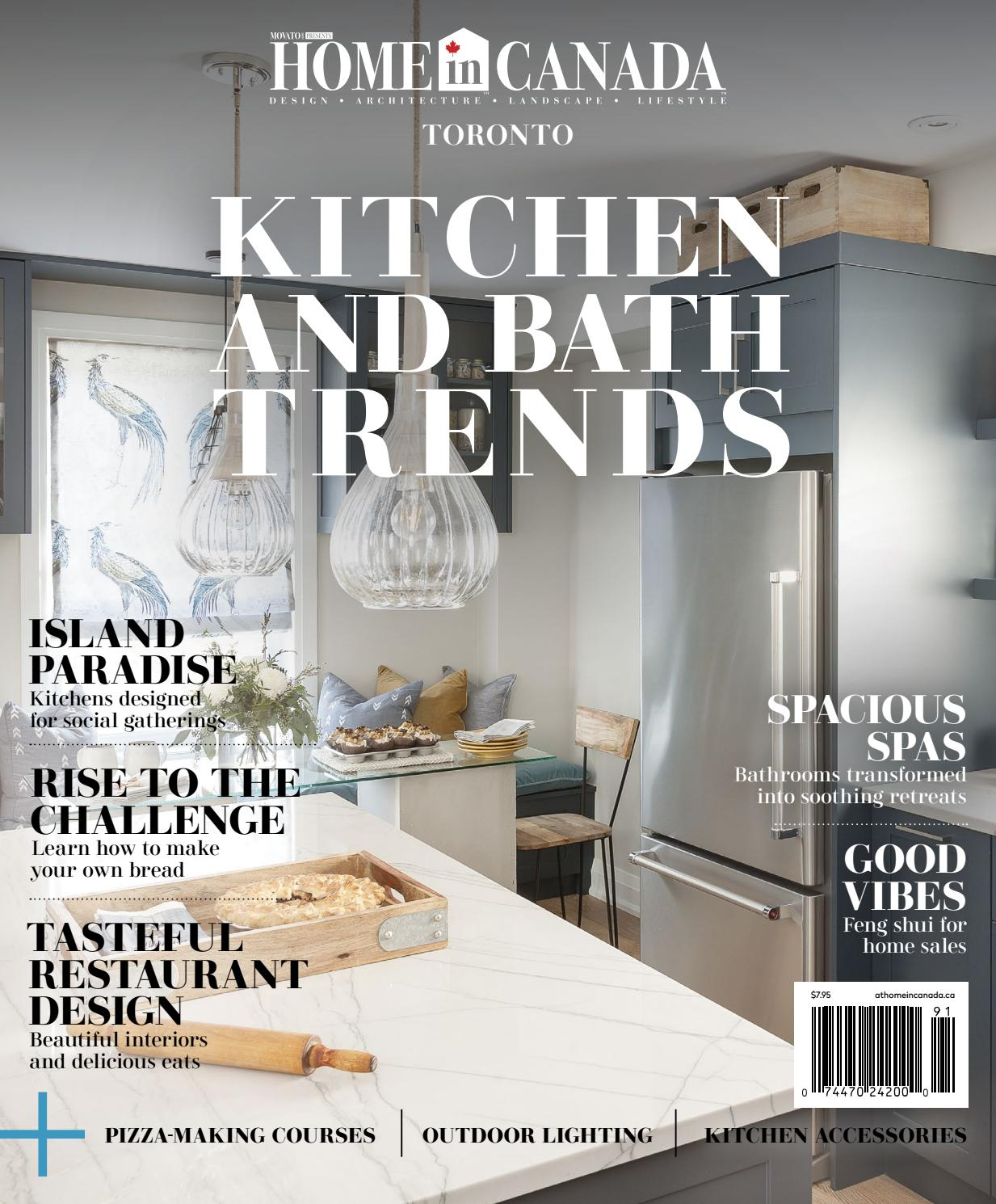 Home in canada toronto kitchen and bath trends 2019 by home in canada design ▫ architecture ▫ landscape ▫ lifestyle issuu