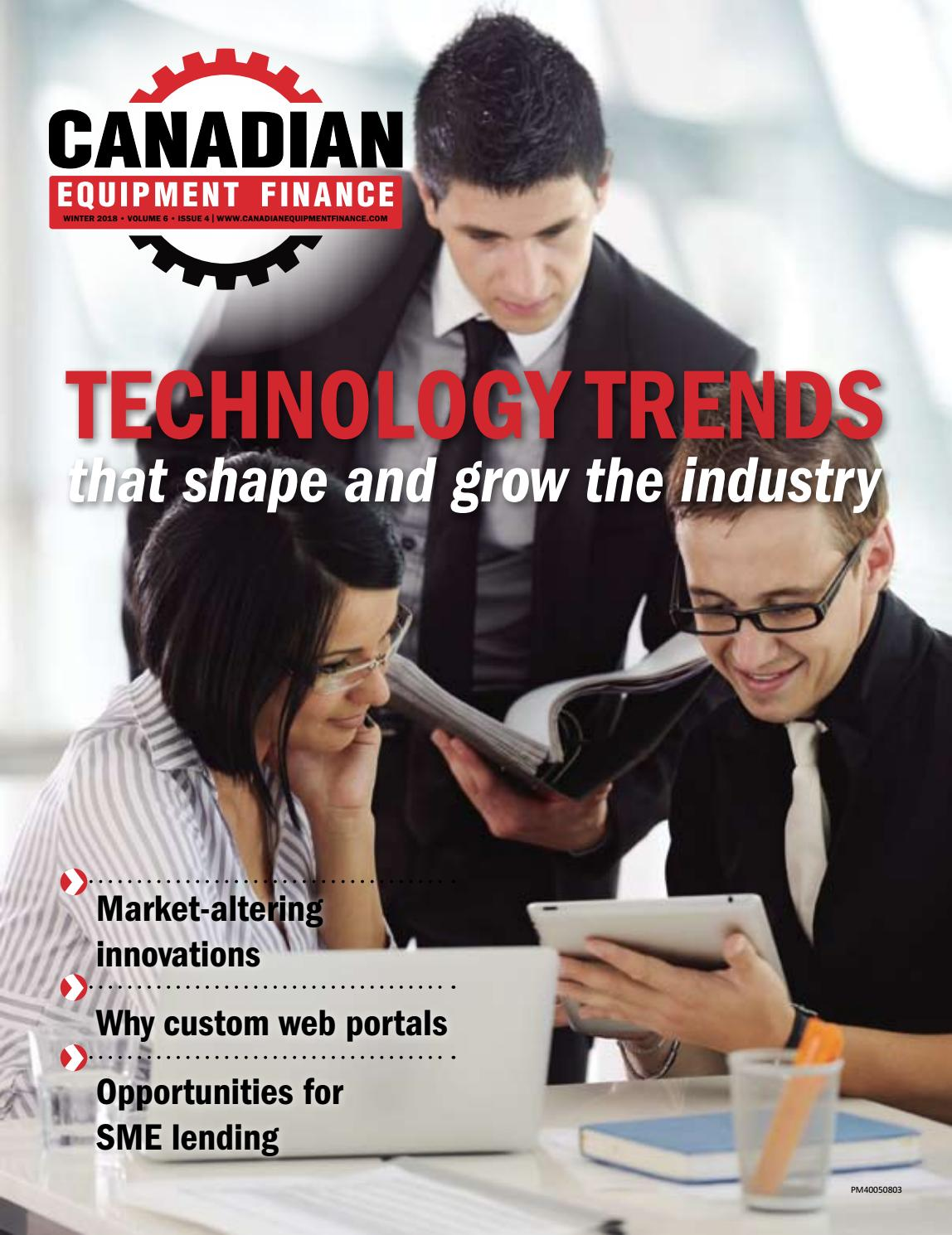 d3d7e27e279e Canadian Equipment Finance Magazine Winter 2018 by Lloydmedia Inc ...
