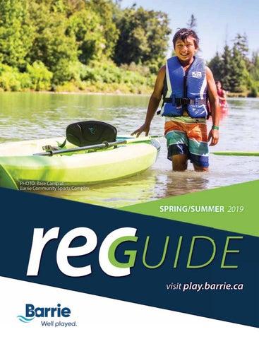 Barrie Parks Rec Guide Springsummer 2019 By Goodlife Magazine