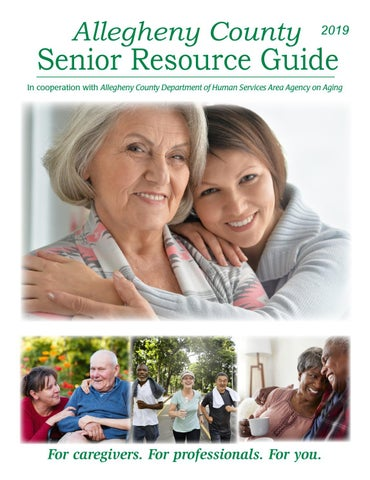 2019 Allegheny County Senior Resource Guide by Pittsburgh Senior