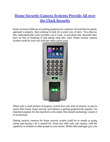 Home Security Camera Systems Provide All over the Clock