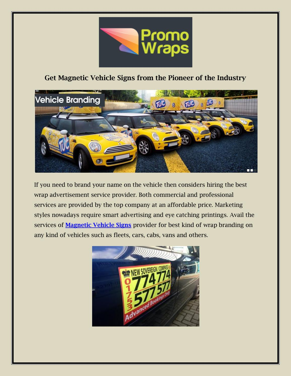Get Magnetic Vehicle Signs From The Pioneer Of The Industry By