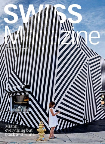 Swiss Magazine December 18/January 19 - MIAMI by Swiss ...