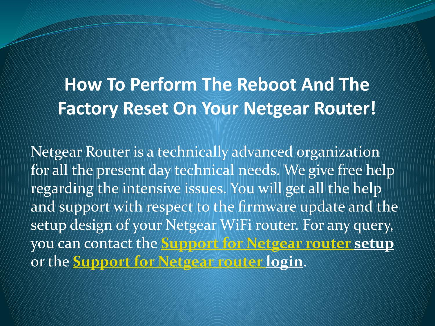 How To Perform The Reboot And The Factory Reset On Your Netgear