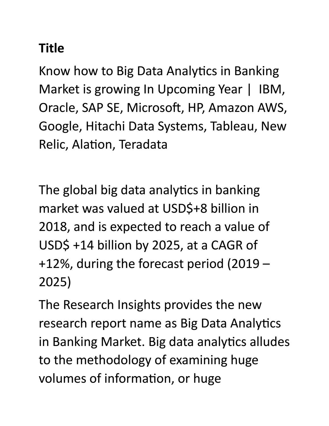 Know how to Big Data Analytics in Banking Market by Kiran