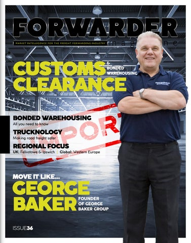 FORWARDER magazine issue 36, 'Customs Clearance & Bonded Warehousing