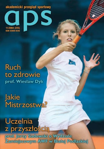 ccc6b048da4ad9 Akademicki Przegląd Sportowy 11/2004 by AZS-APS - issuu