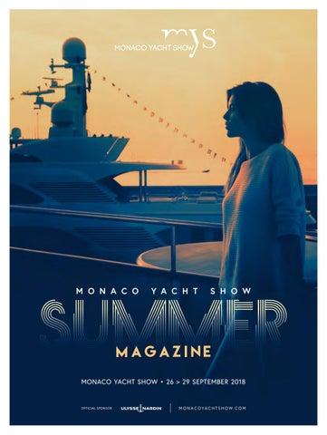 Monaco Yacht Show Summer Magazine 2018 By Monacoyachtshow