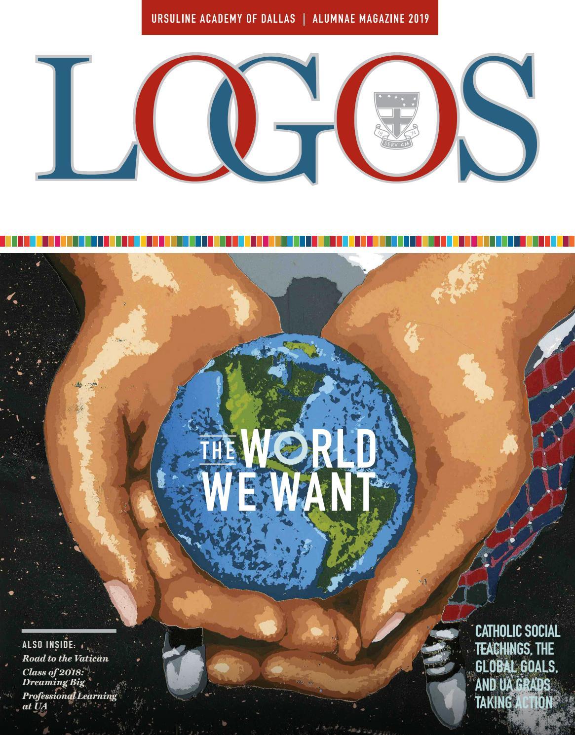 Ursuline Academy of Dallas LOGOS 2019 Magazine by Ursuline Academy of Dallas  - issuu