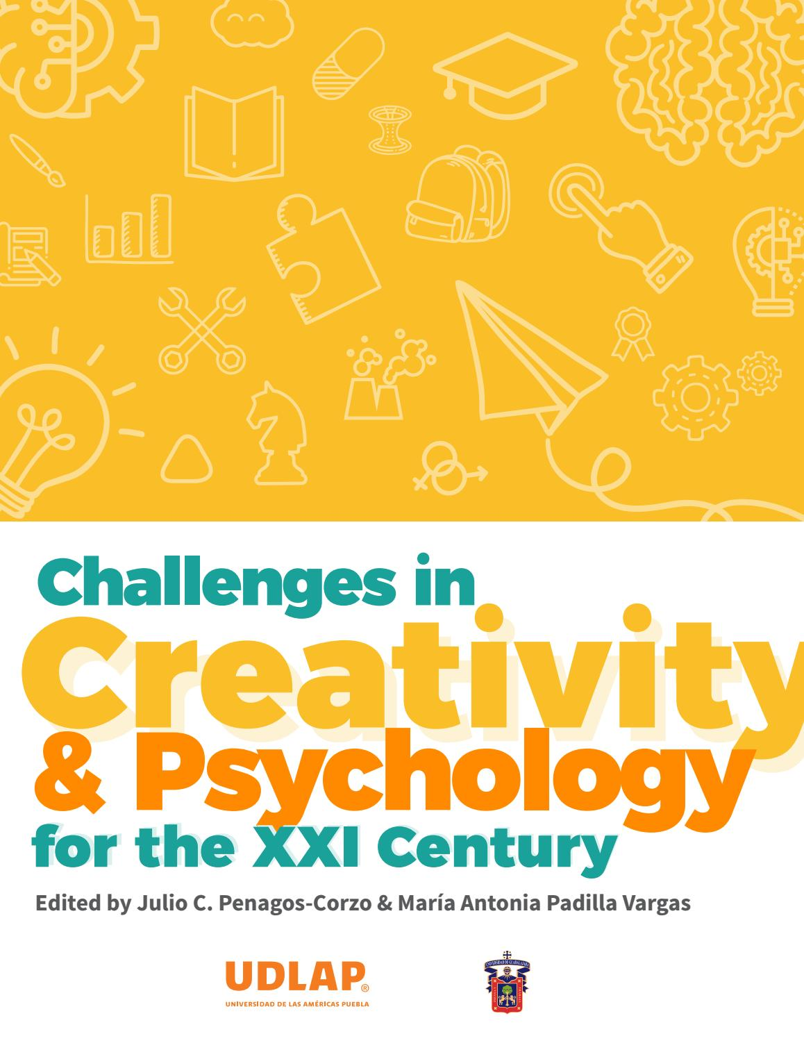 Challenges In Creativity Psychology For The Xxi Century By Universidad De Las Américas Puebla Issuu