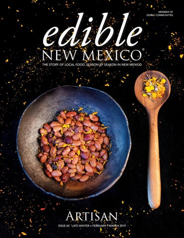 407f2d0170a Late Winter 2019  Artisan by edible New Mexico - issuu