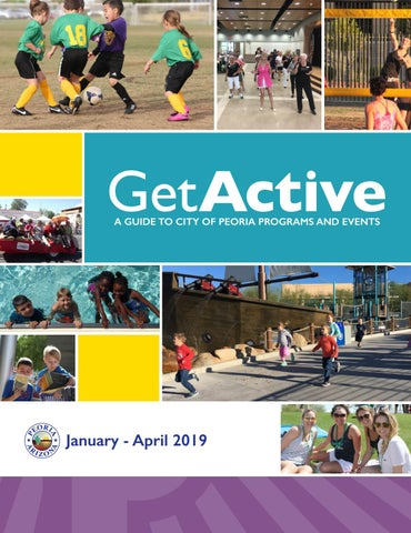 819b1a78fb0 Spring 2019 City of Peoria Get Active by City of Peoria - issuu