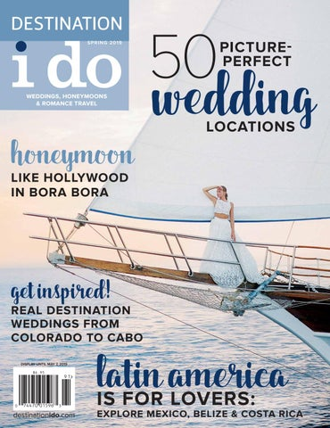 41f01d555d5 Spring 2019 by Destination I Do Magazine - issuu