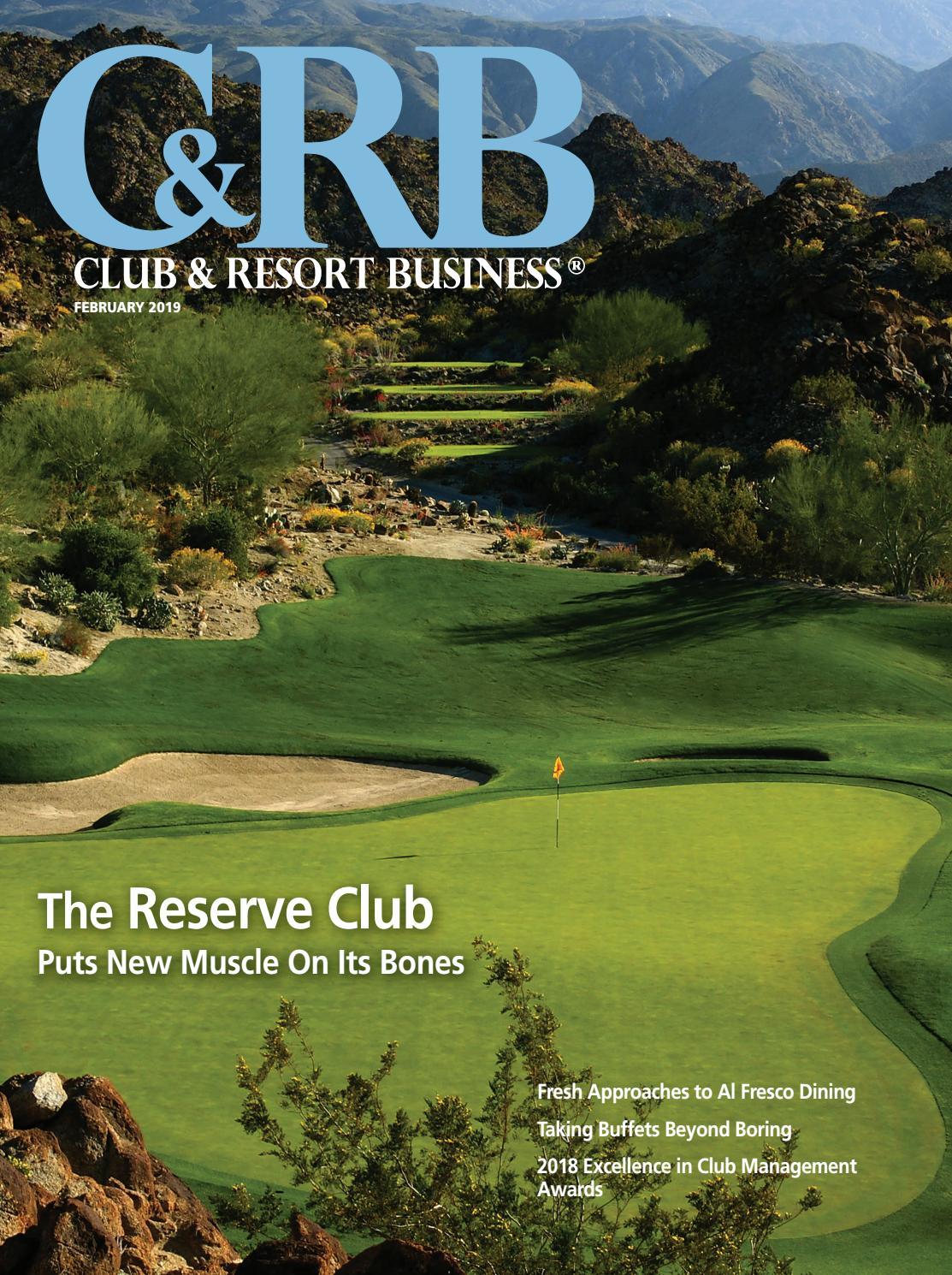 Club & Resort Business February 2019 by WTWH Media LLC - issuu