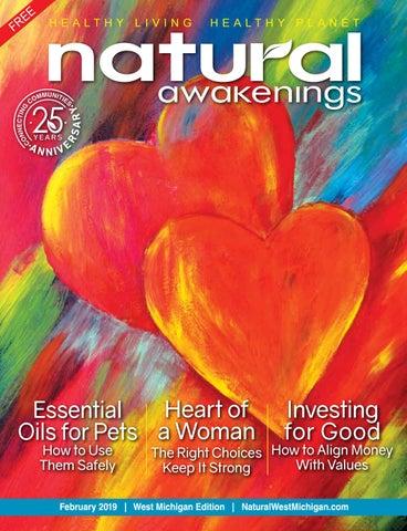 Natural Awakenings West Michigan ` February 2019 by Natural