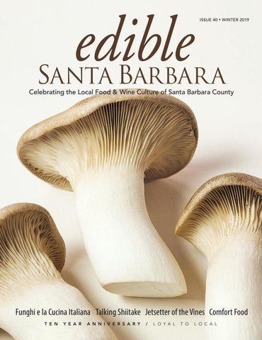 Page 1 of Edible Santa Barbara Seasonal Recipes Winter 2019