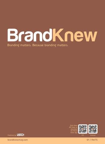 BrandKnew January 2019 by Brand Knew - issuu