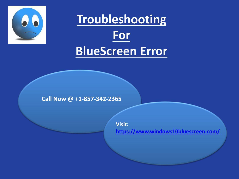 Troubleshoot Blue Screen Error in Windows 10 | Call @ +1-857