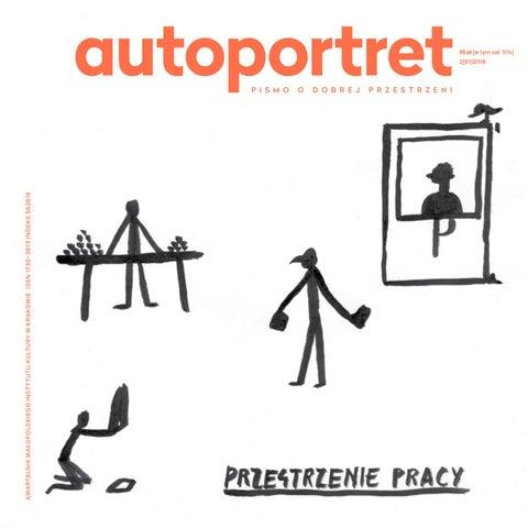 f1751270e7440b Autoportret PRZESTRZENIE PRACY by Małopolski Instytut Kultury - issuu