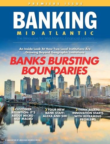 Banking Mid Atlantic | Premiere | Winter 2019 by ambizmedia - issuu