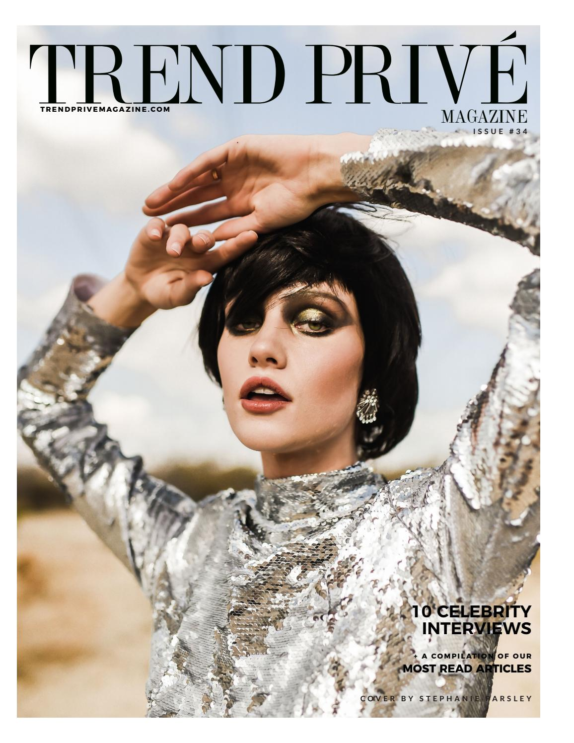 Trend Prive Magazine Issue 34 By Trend Prive Magazine Issuu