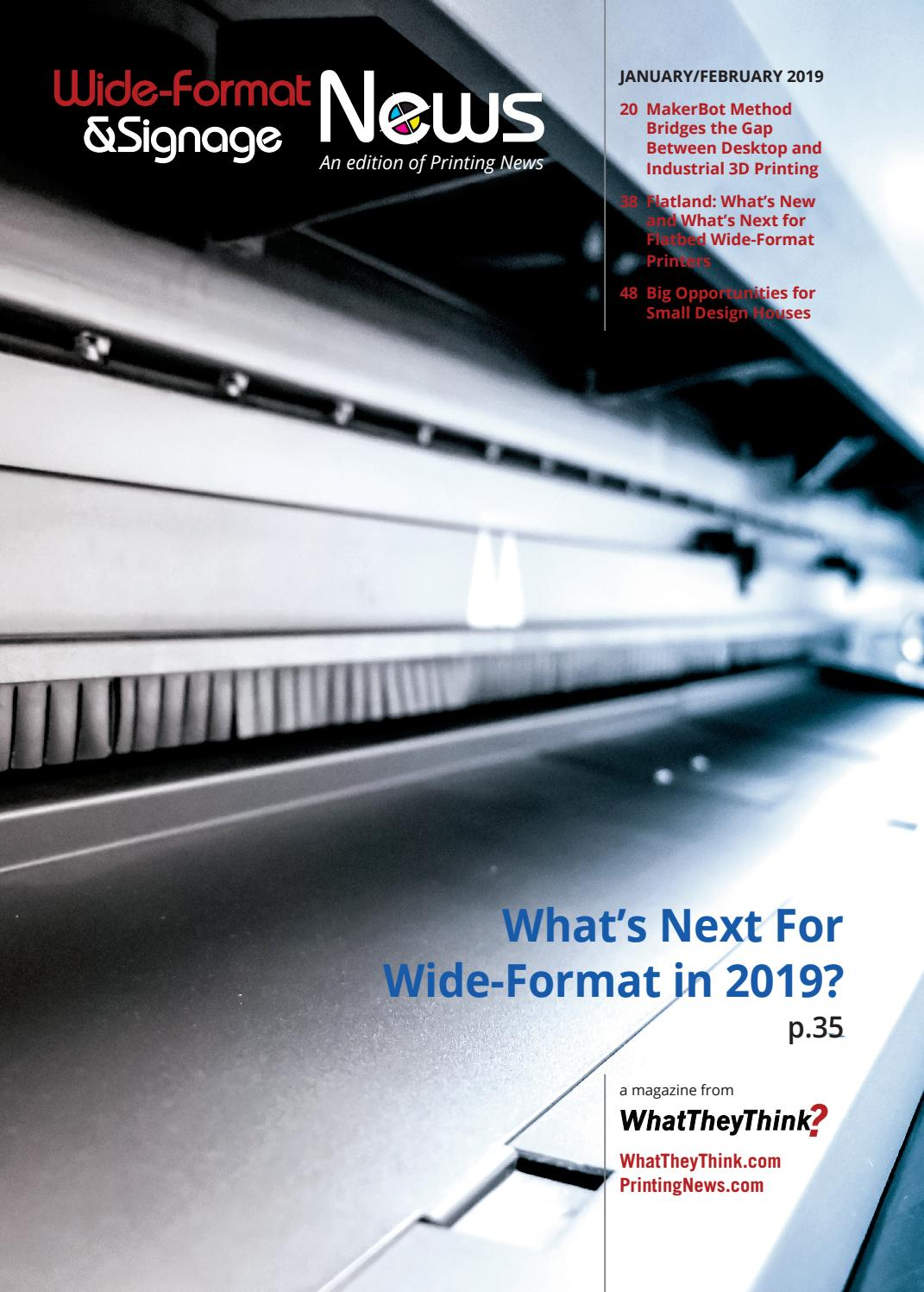 Wide-Format & Signage News - January 2019 by WhatTheyThink - issuu