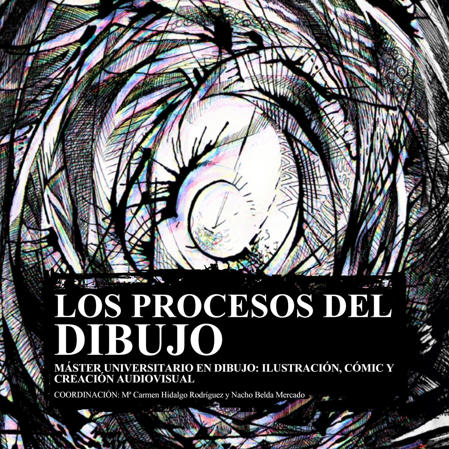 7aa099a834a5 LOS PROCESOS DEL DIBUJO by MÁSTER UNIVERSITARIO EN DIBUJO DE LA UNIVERSIDAD  DE GRANADA - issuu