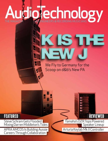 AudioTechnology App Issue 54 by Alchemedia Publishing - issuu