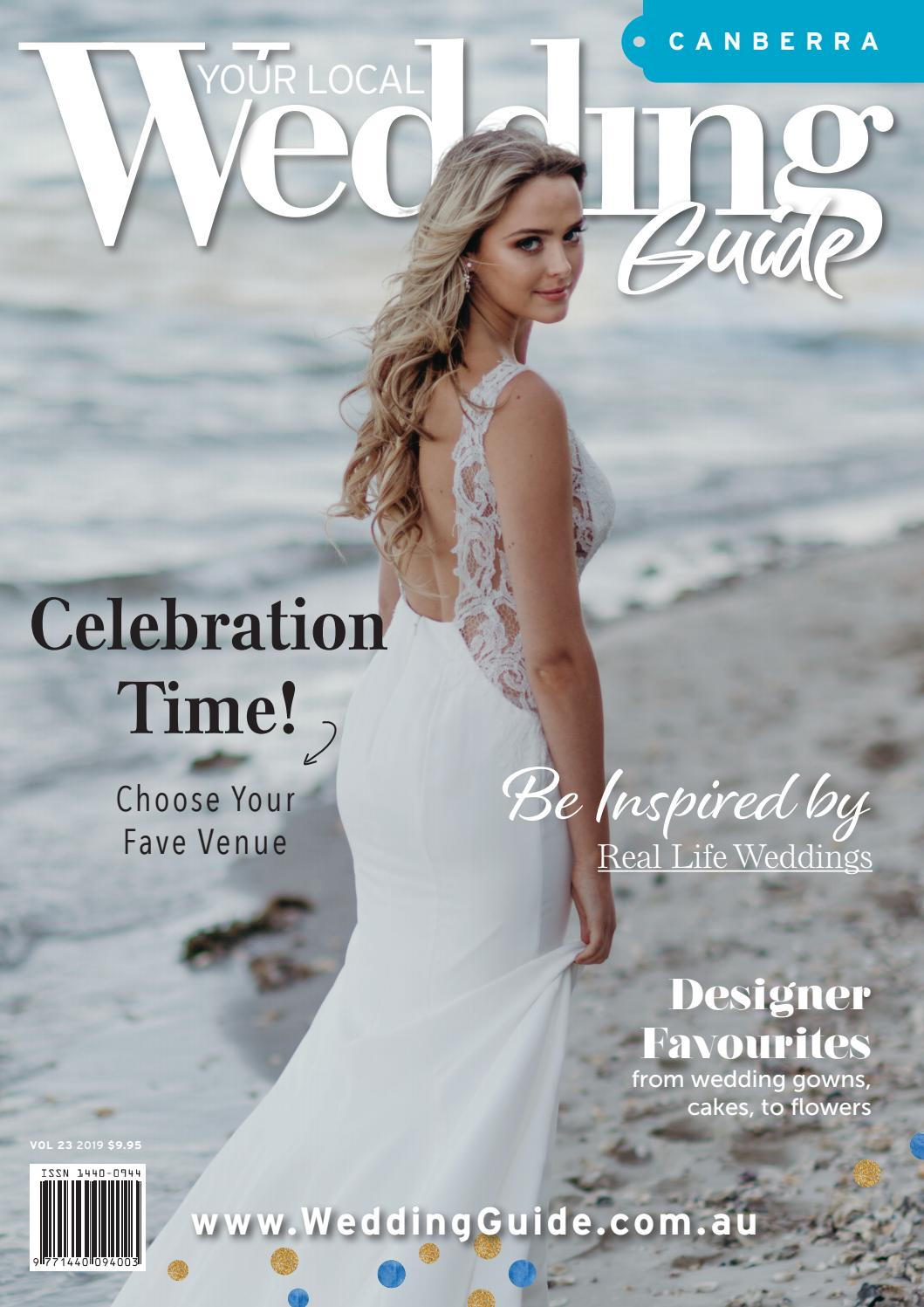 9af74a86e30 Your Local Wedding Guide Canberra 2019 by Your Local Wedding Guide - issuu