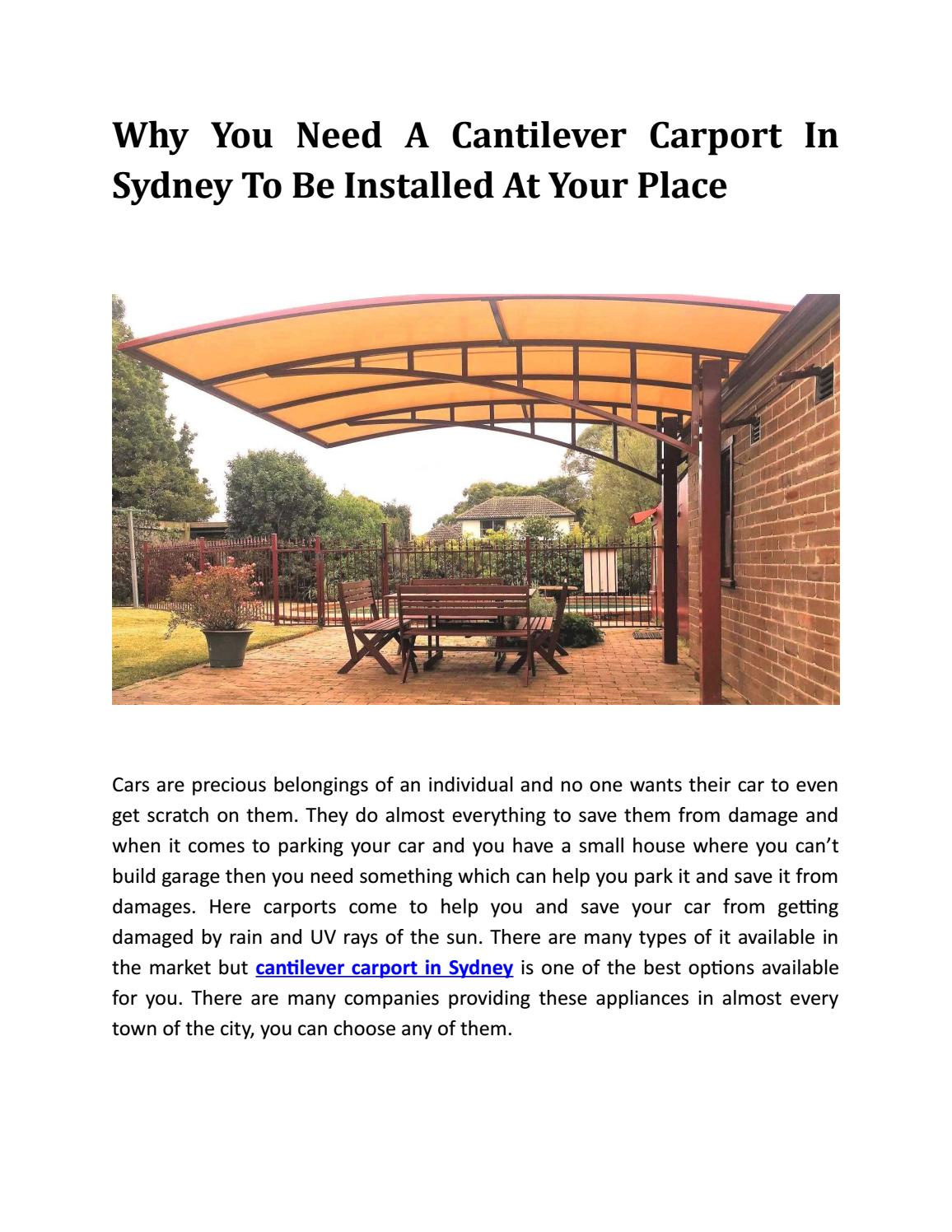 Why You Need A Cantilever Carport In Sydney To Be Installed